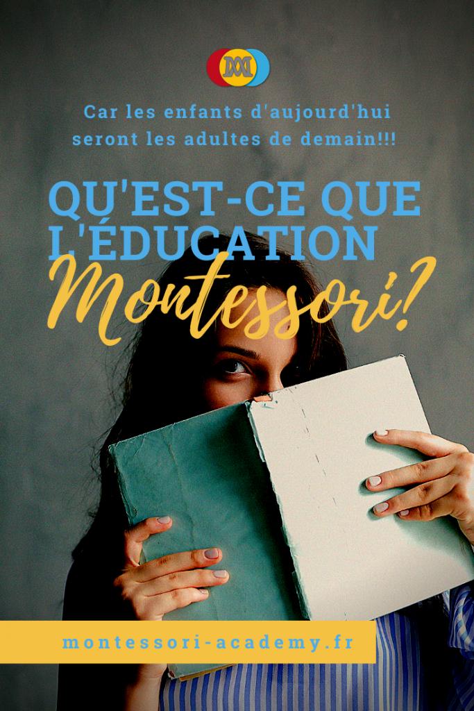 Qu'est-ce que Montessori Education?